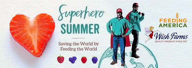 "And Now U KNow: Wish Farms and Feeding America® Celebrate Successful ""Superhero Summer"" Campaign"